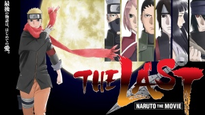 The Last- Naruto the Movie